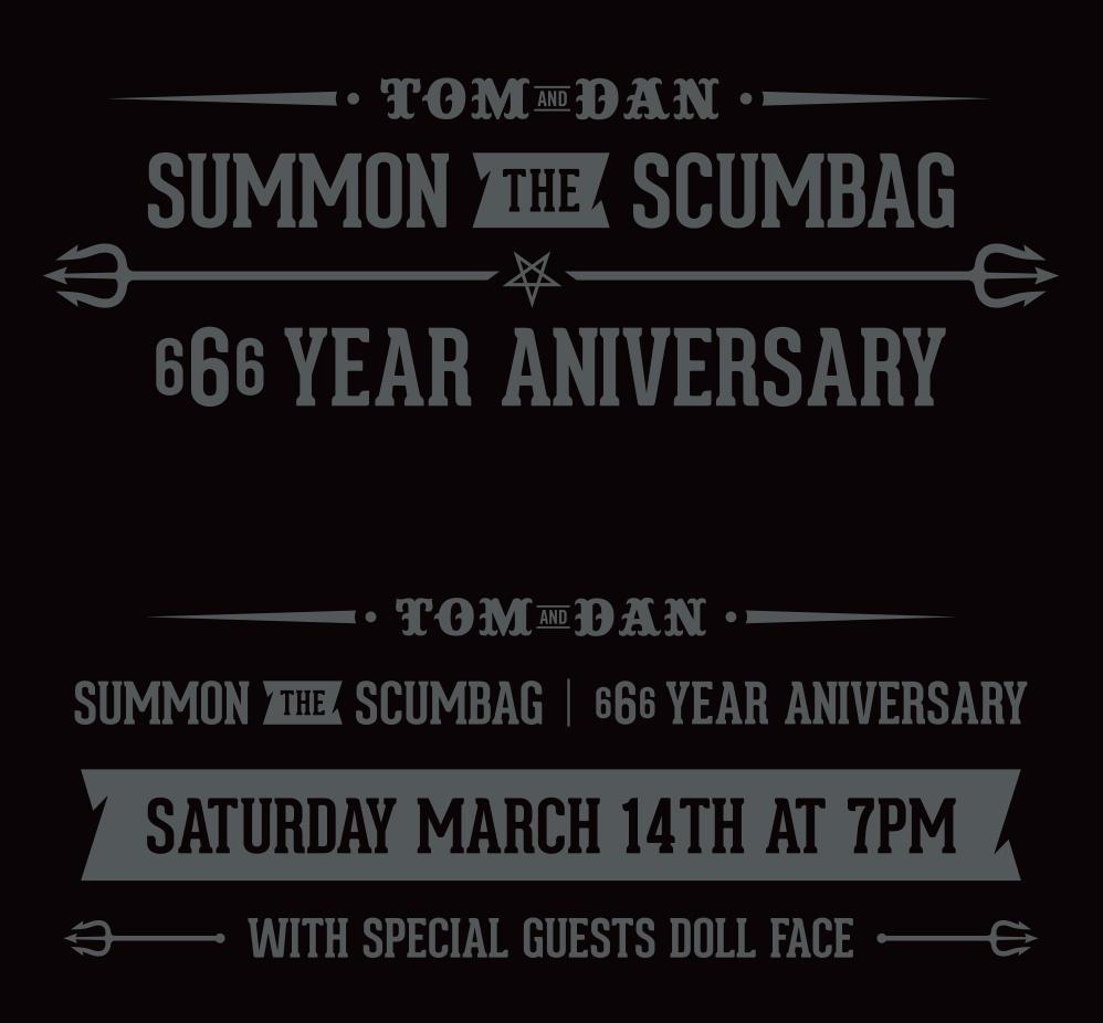 Tom & Dan Summon the Scumbag event flier