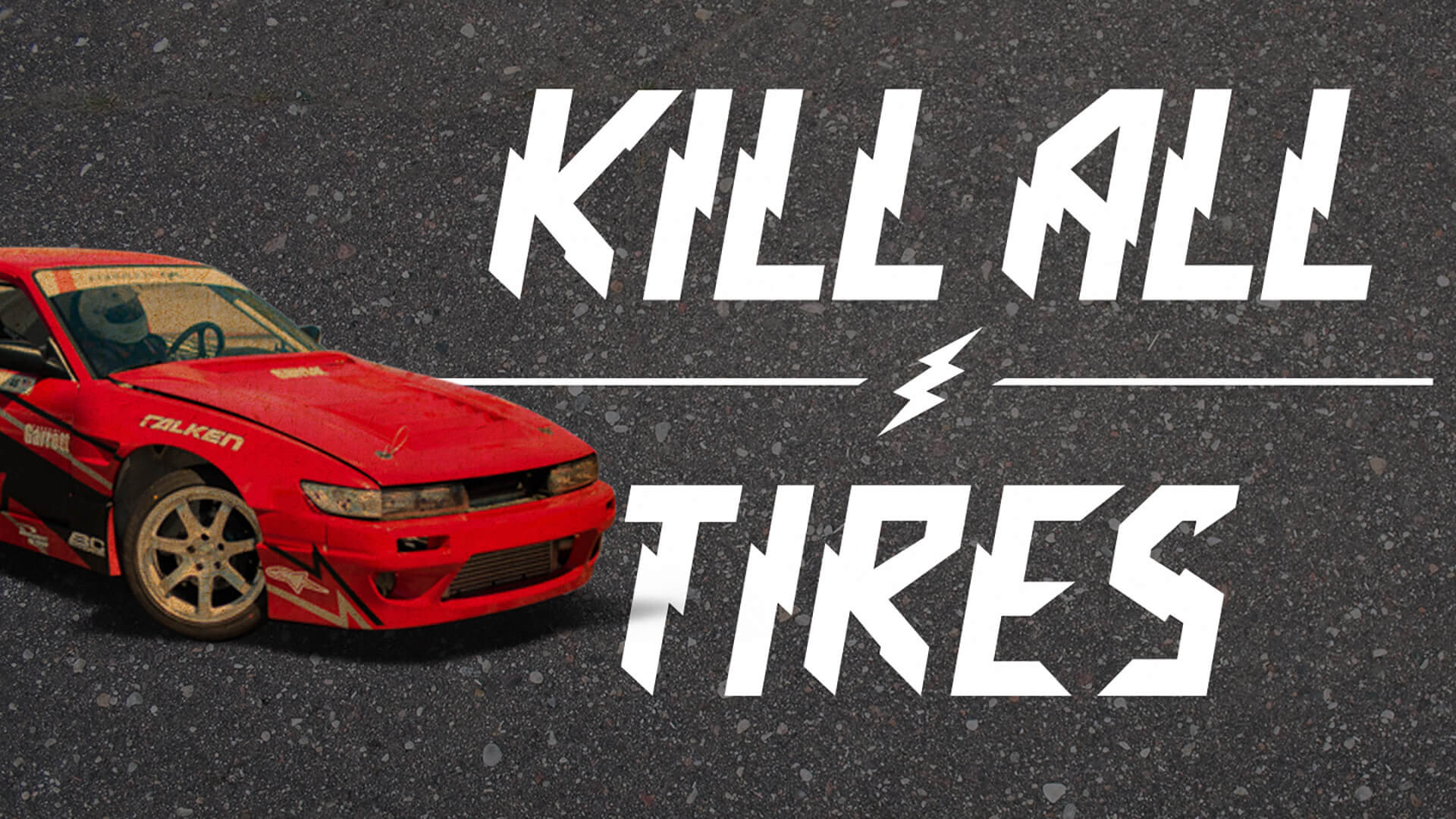Kill All Tires tagline